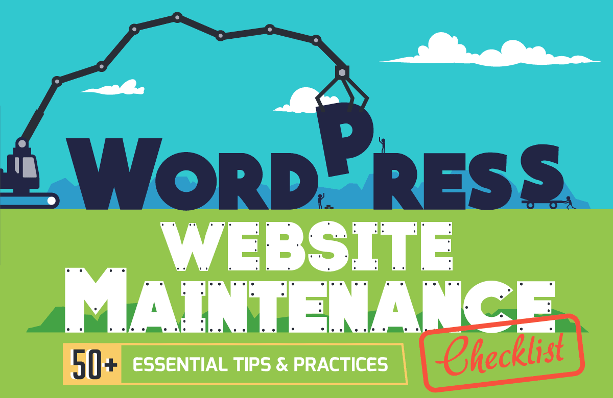 WordPress website maintenance checklist 50 essential tips and practices