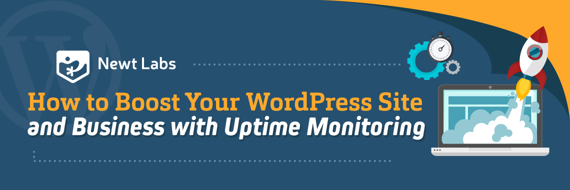 How to Boost Your WordPress Site and Business with Uptime Monitoring Infographic Title